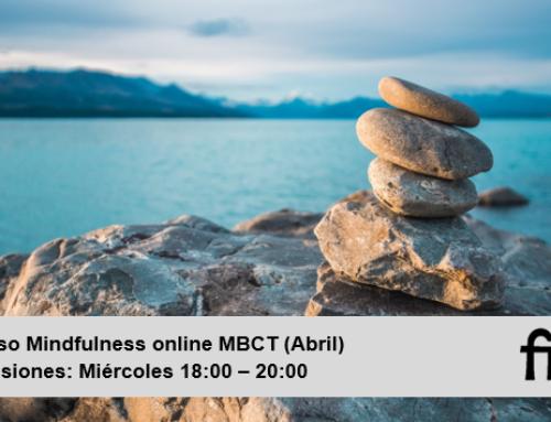 Curso de Mindfulness ONLINE – MBCT (Abril 2021)
