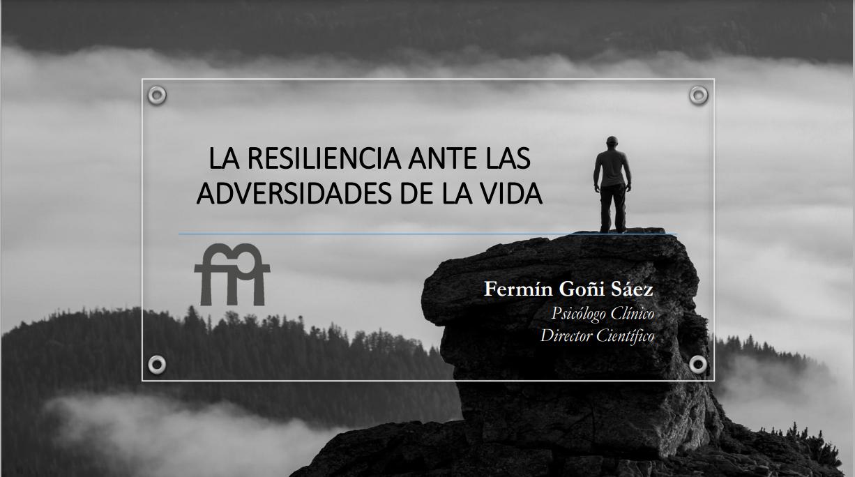 Jornada sobre la resiliencia ante las adversidades de la vida